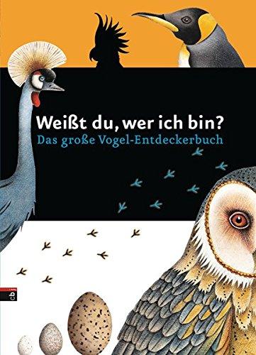 weisst-du-wer-ich-bin-das-grosse-vogel-entdeckerbuch