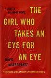 ISBN: 0451494326 - The Girl Who Takes an Eye for an Eye: A Lisbeth Salander novel, continuing Stieg Larsson's Millennium Series