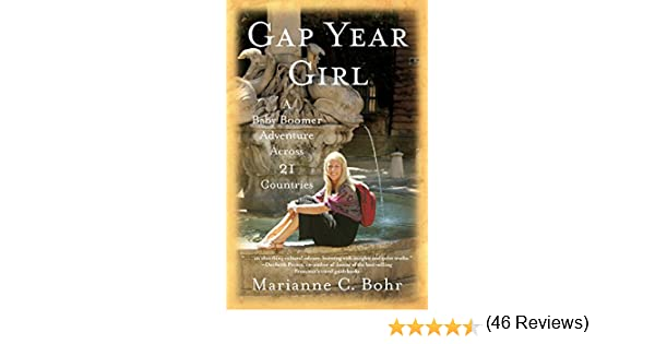 Amazon gap year girl a baby boomer adventure across 21 amazon gap year girl a baby boomer adventure across 21 countries ebook marianne c bohr kindle store fandeluxe PDF