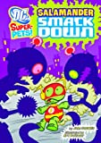 Salamander Smackdown, John Sazaklis, 1404868445