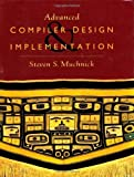 Read Advanced Compiler Design and Implementation Kindle Editon
