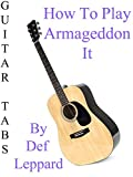 How To Play Armageddon It By Def Leppard - Guitar Tabs