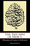 "Mohammed Rustom, ""The Triumph of Mercy: Philosophy and Scripture in Mulla Sadra"" (SUNY Press, 2012)"