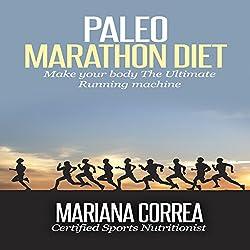 Paleo Marathon Diet