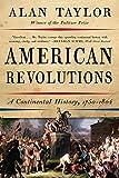 American Revolutions: A Continental