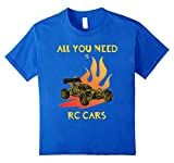 RC Cars - All you need is rc car T-Shirt