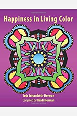 Happiness in Living Color Paperback