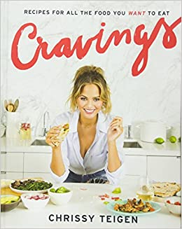 Cravings recipes for all the food you want to eat chrissy teigen cravings recipes for all the food you want to eat chrissy teigen adeena sussman aubrie pick 9781101903919 amazon books forumfinder Image collections