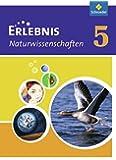 Erlebnis Naturwissenschaften - Ausgabe 2010 für Rheinland-Pfalz: Schülerband 5