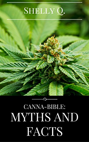 Amazon canna bible myths and facts ebook shelly q kindle store canna bible myths and facts by q shelly fandeluxe Images