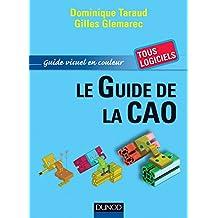 GUIDE DE LA CAO (LE) : COURS