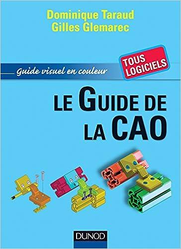 En ligne téléchargement Le guide de la CAO pdf epub