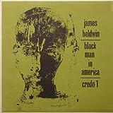James Baldwin/ Black Man in America: An Interview by Studs Terkel. LP