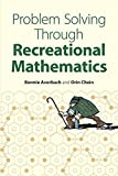 img - for Problem Solving Through Recreational Mathematics (Dover Books on Mathematics) by Bonnie Averbach (2003-03-28) book / textbook / text book