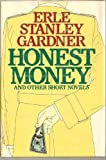 Honest Money and Other Short Novels