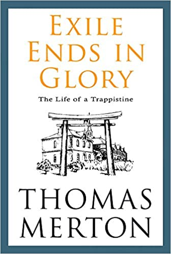Book Exile Ends in Glory: The Life of a Trappistine Mother M. Berchmans, O.C.S.O.
