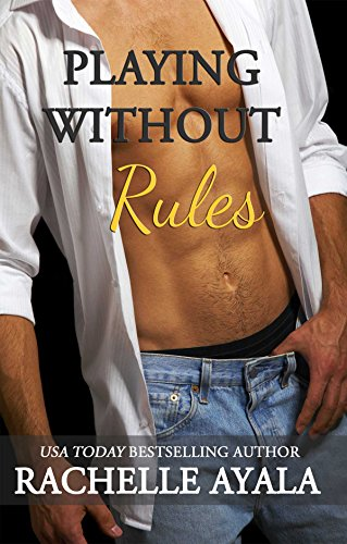 Playing Without Rules (A Baseball Romance) (Men of Spring Baseball Series Book 2)
