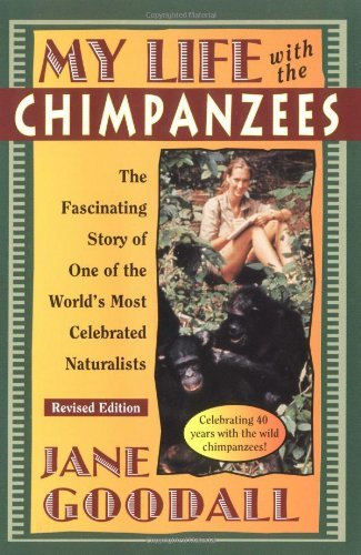 my Life with the Chimpanzees, Revised Edition