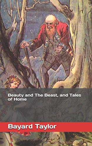 Beauty and The Beast, and Tales of Home (Summary Of Beauty And The Beast Short Story)