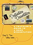 Destination Dissertation: A Traveler's Guide to a Done Dissertation