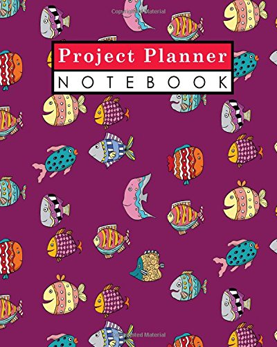 book: Project Management Log, Project Manager Journal, Project Planner Organizer, Organize Notes, To Do, Ideas, Follow Up, Cute ... Cover (Project Planner Notebooks) (Volume 18) ()