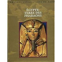 Egypte Terre Des Pharaons