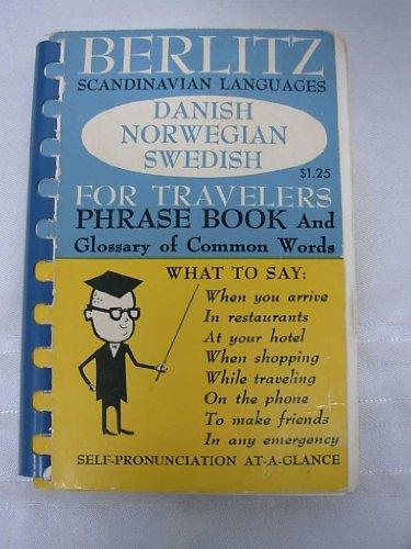 Berlitz Scandinavian Languages: Danish, Norwegian, Swedish for Travelers Phrase Book