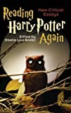 Reading Harry Potter Again: New Critical Essays