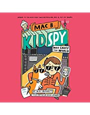 Mac Saves the World: Mac B., Kid Spy
