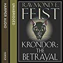 Krondor: The Betrayal: The Riftwar Legacy, Book 1 Hörbuch von Raymond E. Feist Gesprochen von: Peter Joyce