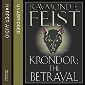 Krondor: The Betrayal: The Riftwar Legacy, Book 1 | Raymond E. Feist