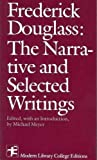 The Narrative and Selected Writings, Douglass, Frederick and Meyer, Michael, 0394329813