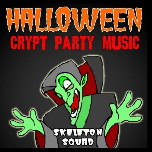 Halloween Crypt Party Music by Skeleton Squad