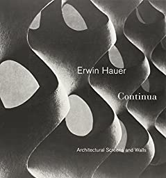 Erwin Hauer: Continua-Architectural Screen and Walls