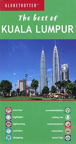 Best of Kuala Lumpar (Globetrotter Travel: Best of Kuala Lumpur)