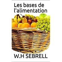 Les bases de l'alimentation (French Edition)