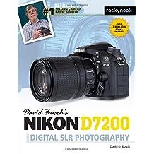 David Busch's Nikon D7200 Guide to Digital SLR Photography