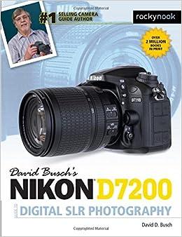 Book David Busch's Nikon D7200 Guide to Digital Slr Photography (David Buschs Guides)