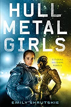 Hullmetal Girls by Emily Skrutskie science fiction book reviews