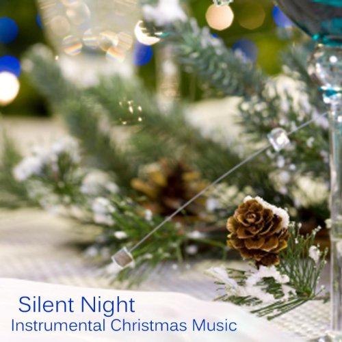 (Silent Night - Instrumental Christmas Music)