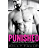 PUNISHED (Chained By The Billionaire, Book 3)