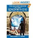 The Gamer's Guide to the Kingdom of God