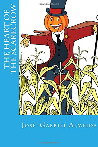Read Online The Heart Of The Scarecrow pdf