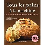TOUS LES PAINS À LA MACHINE