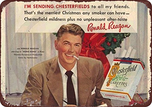 Chesterfield Cigarettes - Ronald Reagan Chesterfield Cigarettes Reproduction Metal Sign 8 x 12 made in the USA fast ship