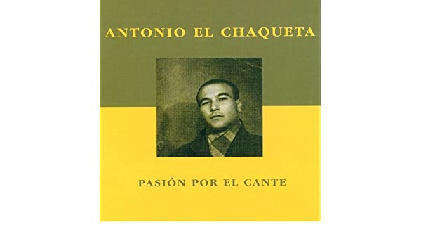Mi Primita Hermana (Bulerías) by Antonio el Chaqueta on Amazon Music - Amazon.com