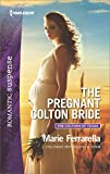 The Pregnant Colton Bride (The Coltons of Texas Book 8)