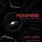 Homeward: The Ship Series, Book 3 | Jerry Aubin