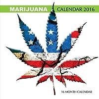 Marijuana Calendar 2016: 16 Month Calendar