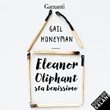 Eleanor Oliphant sta benissimo Audiobook by Gail Honeyman Narrated by Elisa Giorgio